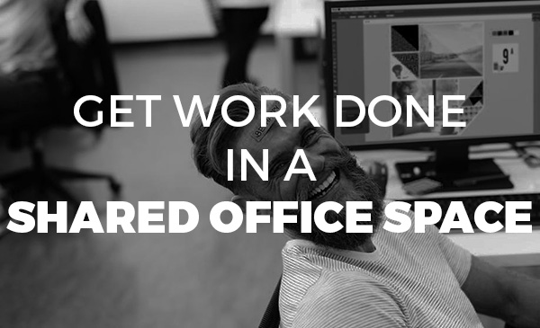 get work done, work done, shared office space