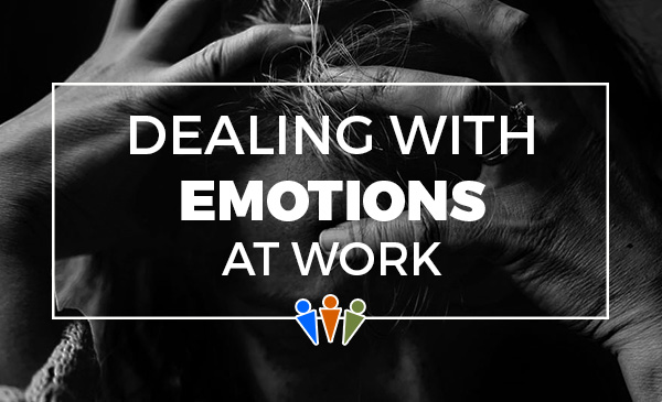 emotions, workplace, dealing, tips