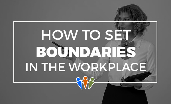 workplace boundaries, how to