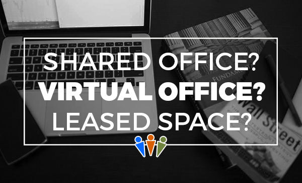 type of office, choice, shared office, virtual office, leased office