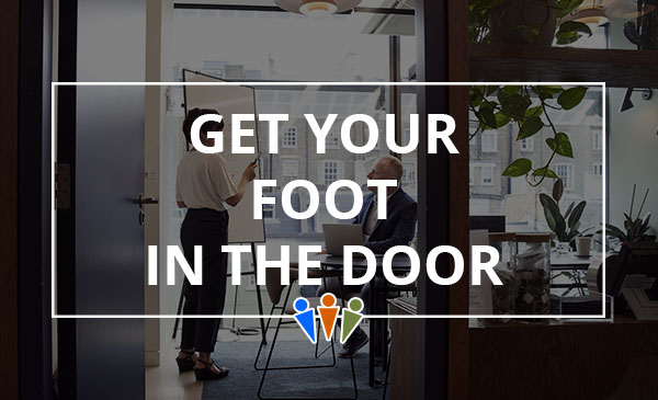 foot in the door, office, meeting