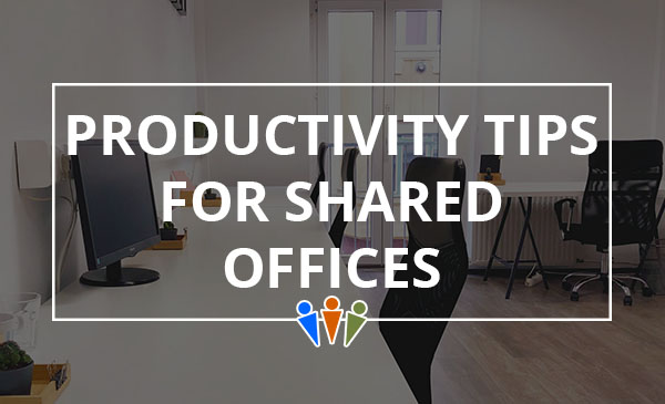 shared office, productivity, tips