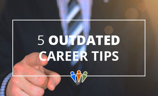 outdated career tips, workplace