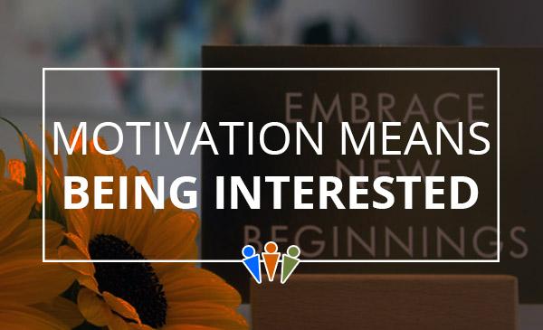 interested, motivation, career