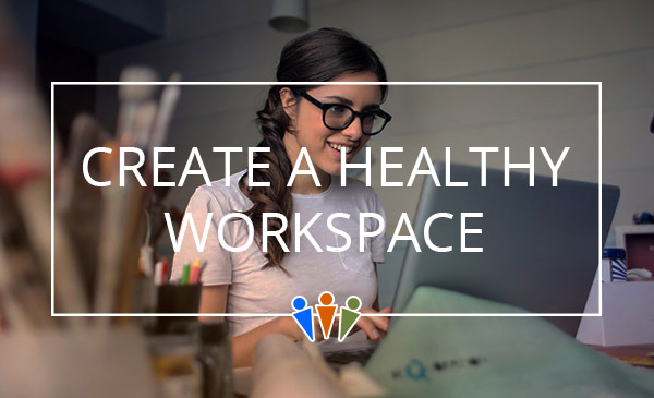 healthy workspace, office