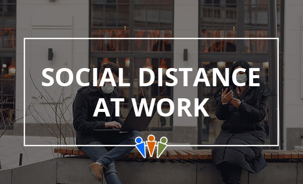 social distance, work, co workers