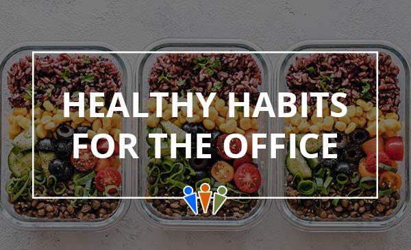healthy habits, office, tips